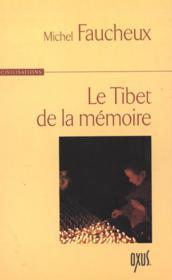 Tibet De La Memoire - Couverture - Format classique