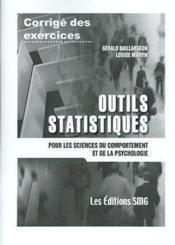 Corrige Des Exercices - Outils Statistiques Pour Les Sciences Du Comportement Et De La Psychologie - Couverture - Format classique