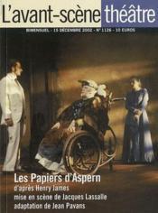 Revue L'Avant-Scene Theatre N.1126 ; Les Papiers D'Aspern - Couverture - Format classique
