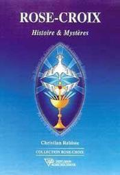 Rose-Croix. Histoire Et Mysteres - Couverture - Format classique