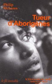 Tueur d'aborigenes - Intérieur - Format classique