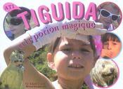 Tiguida et la potion magique - Intérieur - Format classique