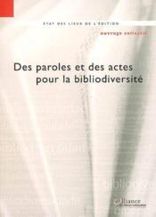 Des paroles et des actes pour la bibliodiversité - Couverture - Format classique