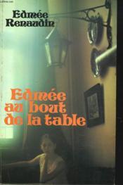 Edmee Au Bout De La Table - Couverture - Format classique
