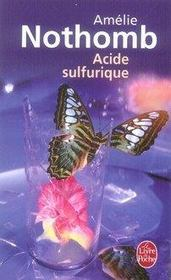 Acide sulfurique  - Amelie Nothomb