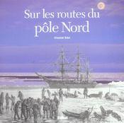 Routes du Pôle Nord (Sur les) - Intérieur - Format classique