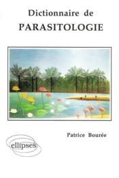 Dictionnaire De Parasitologie - Couverture - Format classique