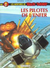 Buck Danny t.42 ; les pilotes de l'enfer - Couverture - Format classique