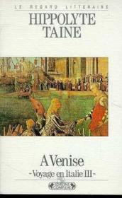 Voyage en italie iii : a venise - Couverture - Format classique