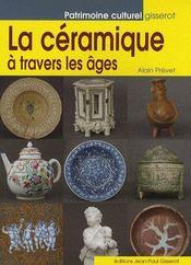 La céramique à travers les âges - Couverture - Format classique