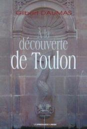 A La Decouverte De Toulon - Couverture - Format classique