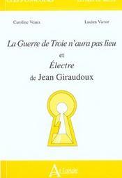 La Guerre De Troie..Et Electre-Giraudoux - Intérieur - Format classique