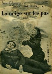 La Neige Sur Les Pas. Collection : Select Collection N° 145 - Couverture - Format classique