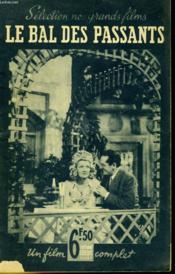 Selection Nos Grands Films - Le Bal Des Passants - Couverture - Format classique