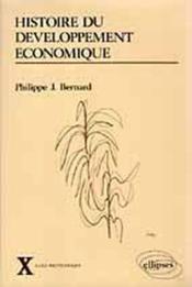 Histoire Du Developpement Economique Cours X - Couverture - Format classique