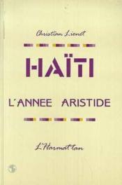 Haïti, l'année Aristide - Couverture - Format classique