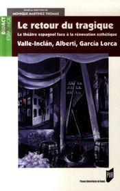 Retour du tragique 1920-1936. valle-inclan r. alberti f. garcia-lorca - Intérieur - Format classique