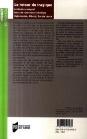 Retour du tragique 1920-1936. valle-inclan r. alberti f. garcia-lorca - 4ème de couverture - Format classique
