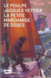 La Petite Marchande De Doses - Intérieur - Format classique
