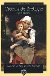 Croquis De Bretagne Et D'Ailleurs . - Couverture - Format classique