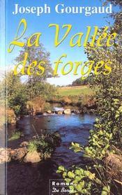 Vallee Des Forges (La) - Intérieur - Format classique
