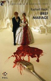 Bref mariage ; une contre-enquête du commissaire Liberty - Intérieur - Format classique