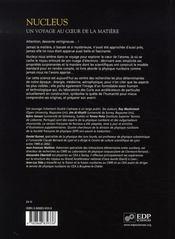 Nucleus ; un voyage au coeur de la matière - 4ème de couverture - Format classique