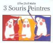 3 Souris Peintres - Couverture - Format classique