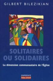 Solitaires Ou Solidaires. La Dimension Communautaire De L'Eglise - Couverture - Format classique