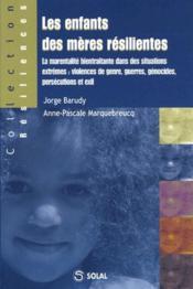 Les enfants des mères résilientes - Couverture - Format classique