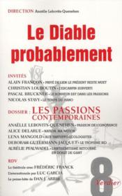 Vente  REVUE LE DIABLE PROBABLEMENT N.8 ; les passions contemporaines  - Collectif