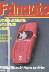 Le Fanauto N°177 - Paris Madrid Pas Plus Loin ! - La 815 : Elle Existe Encore - Modelisme : Les 24h En Vitrine. - Couverture - Format classique