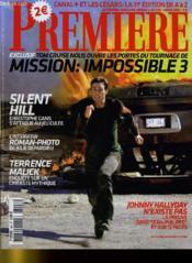 Premiere N° 349 - Exclusif: Tom Cruise Nous Ouvre Les Portes Du Tournage De Mission: Impossible 3 - Couverture - Format classique