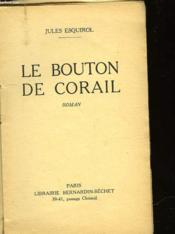 Le Bouton De Corail - Couverture - Format classique