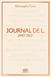 Vente  Journal de L. (1947-1952)  - Christophe Tison