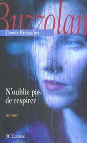 N'Oublie Pas De Respirer – Dario Buzzolan – ACHETER OCCASION – fevrier 2002