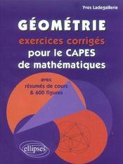 Geometrie Exercices Corriges Pour Le Capes De Mathematiques Avec Resumes De Cours & 600 Figures - Intérieur - Format classique