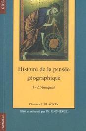 Histoire de la pensée géographique t.1 ; l'antiquité - Intérieur - Format classique