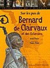 Sur les pas de bernard de clairvaux - Intérieur - Format classique