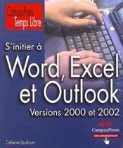 S'Initier À Word, Excel, Outlook - Intérieur - Format classique