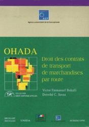 Ohada ; droits des contrats de transport de marchandises par route - Couverture - Format classique