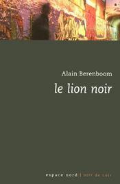 Lion Noir (Le) - Intérieur - Format classique