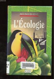 L'ecologie - minidoc 1 - Couverture - Format classique