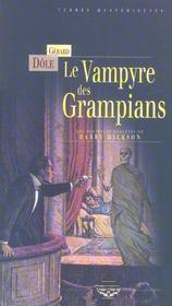 Le vampyre des grampians ; les nouvelles aventures de harry dickson - Intérieur - Format classique