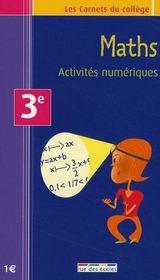 Maths ; activités numériques ; 3ème - Couverture - Format classique