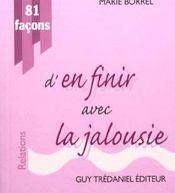 81 Facons D'En Finir Avec La Jalousie - Intérieur - Format classique