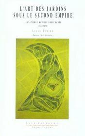 L'art des jardins sous le second empire ; Jean-Pierre Barillet Deschamps 1824-1973 - Intérieur - Format classique