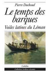 Temps Des Barques (Le) - Couverture - Format classique