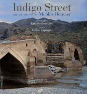 Indigo street ; sur routes de nicolas bouvier - Couverture - Format classique
