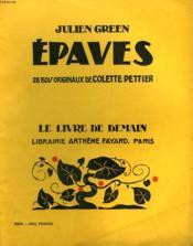 Epaves. 28 Bois Originaux De Colette Pettier. Le Livre De Demain N° 183. - Couverture - Format classique
